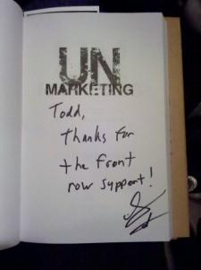 Autographed copy of UnMarketing by Scott Stratten